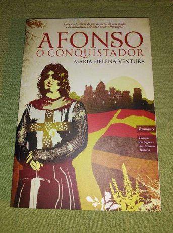 Afonso, o Conquistador - Maria Helena Ventura