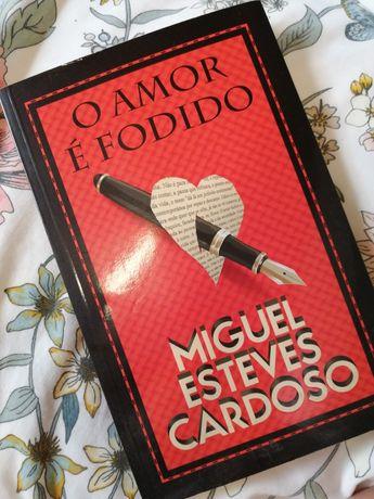 O amor é fodido | Miguel Esteves Cardoso