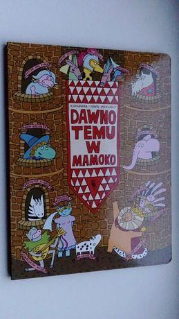 Dawno, dawno temu w Mamoko
