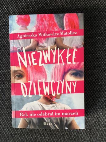 Niezwykłe dziewczyny Rak nie odebrał mi marzeń A. Witkowicz-Matolicz