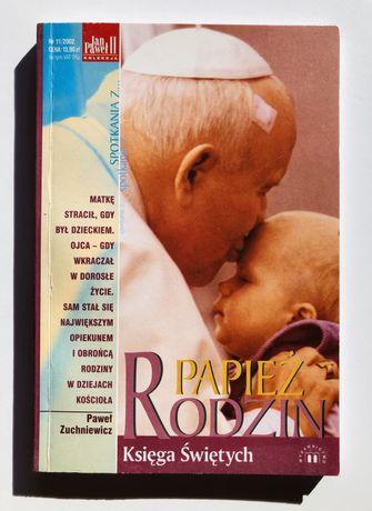 Papież rodzin Jan Paweł II- Paweł Zuchniewicz