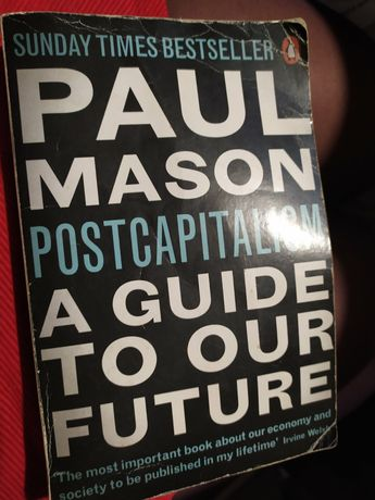 A guide to our future Paul Mason