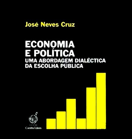 Livro Economia e Política, de José Neves Cruz