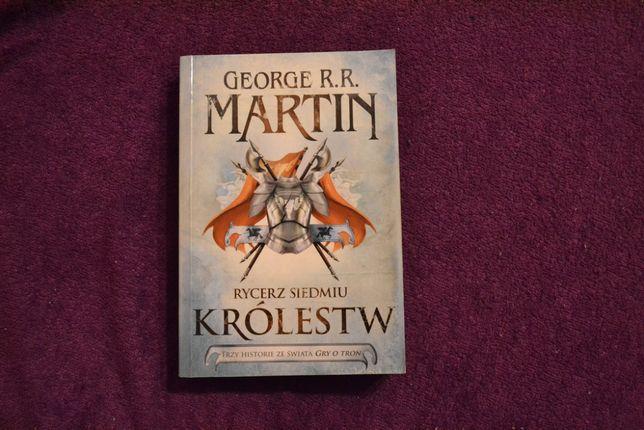 Rycerz Siedmiu Królestw - George R.R. Martin - świat Gry o Tron