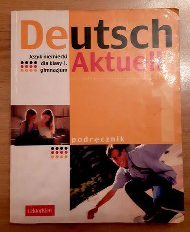 Deutsch Aktuell. Język niemiecki dla klasy 1. gimnazjum
