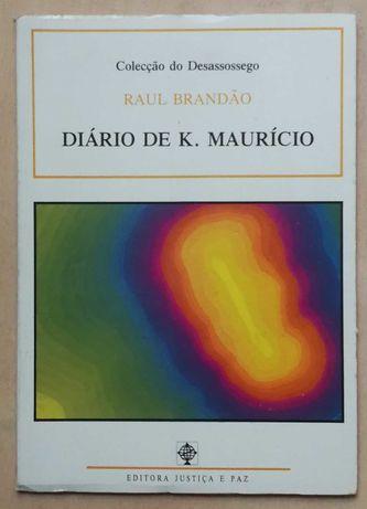 diário de k. maurício, raul brandão, editora justiça e paz