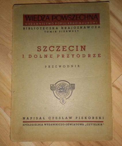 Szczecin i Dolne Przyodrze Czesław Piskorski 1948 Warszawa - image 1