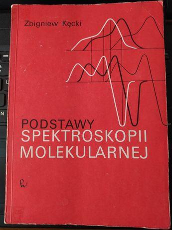 Zbigniew Kęcki podstawy spektroskopii molekularnej pwn 1975