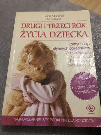 Drugi i trzeci rok życia dziecka Heidi Murkoff Sharon Mazel