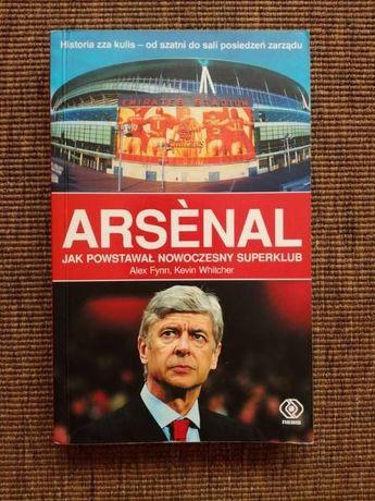 Arsenal - Jak powstawał nowoczesny superklub