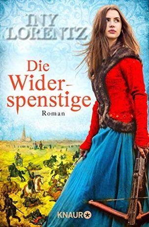 Książka Iny Lorentz Die WIDERSPENSTIGE