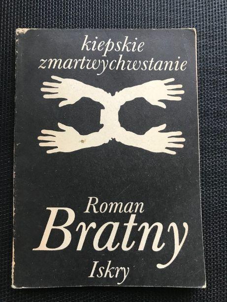 Kiepskie zmartwychwstanie | Roman Bratny