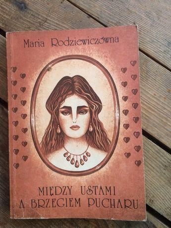 """Książka """"Między ustami a brzegiem pucharu"""" M. Rodziewiczówna"""