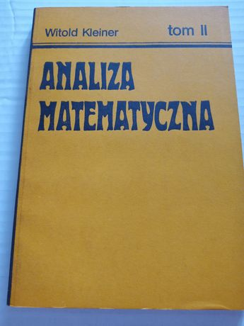 Witold Kleiner. Analiza matematyczna