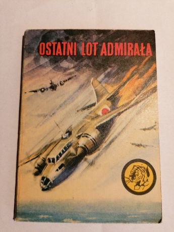 Ostatni lot admirała-Seria z Żółtym Tygrysem.
