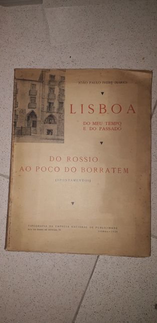 Lisboa do Meu Tempo e do Passado, Do Rossio ao Poço do Borratem (1938)