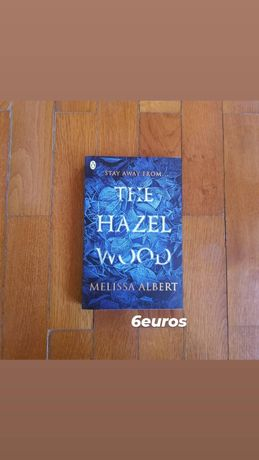 Melissa Albert. The Hazel Wood