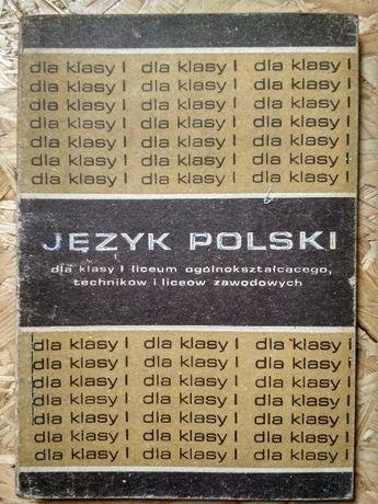 Język polski dla klasy I liceum ogólnokształcącego, techników
