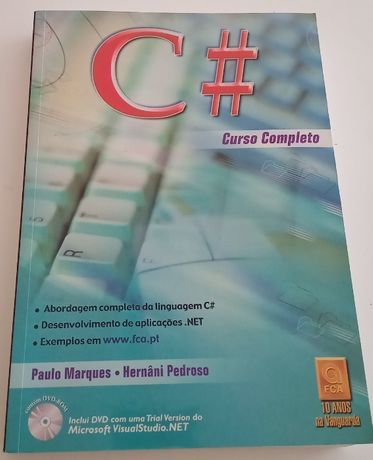 C# Curso Completo, de Paulo Marques e Hernâni Pedroso
