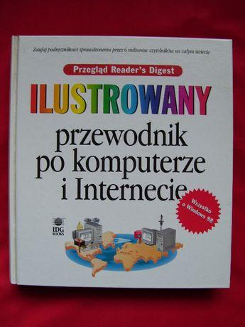 Ilustrowany przewodnik po komputerze i internecie. Prz. Readers Digest