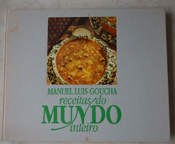 """LIvro """"Receitas do Mundo Inteiro"""" de Manuel Luís Goucha"""