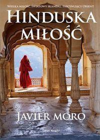 Książka HINDUSKA MIŁOŚĆ Javier Moro Stan idealny