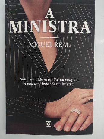 """""""A Ministra"""" de Miguel Real"""