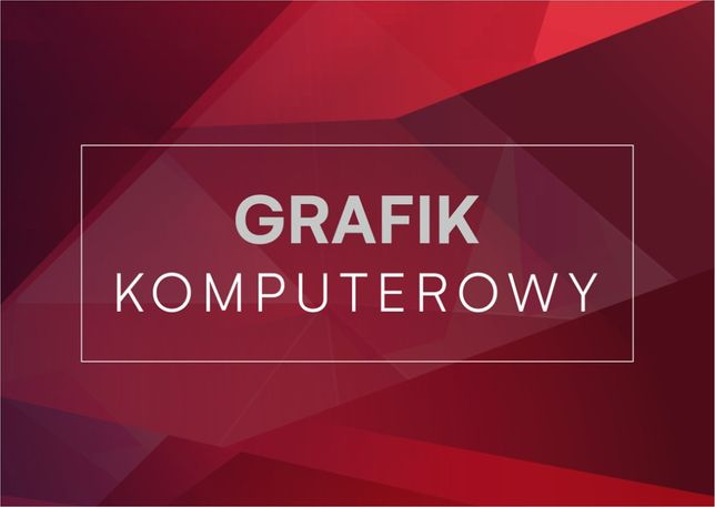 Projekty graficzne / Grafik komputerowy / szybko i profesjonalnie FVAT