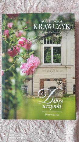 """,,Dobre uczynki"""" Agnieszka Krawczyk"""