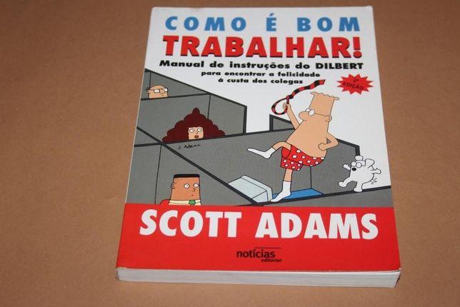 Como é Bom Trabalhar de Scott Adams