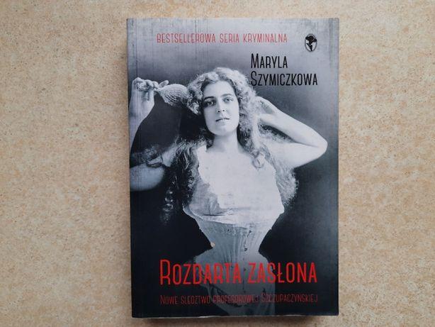 Rozdarta zasłona Maryla Szymiczkowa