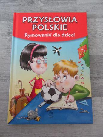 Przysłowia polskie - rymowanki dla dzieci