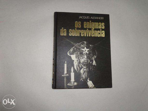 Os Enigmas da Sobrevivência - Jacques Alexander