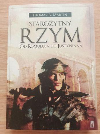 Starożytny Rzym od Romulusa do Justyniana Thomas R. Martin