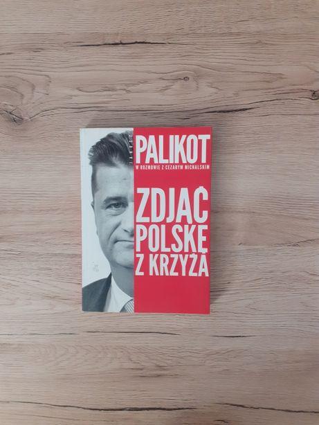 Zdjąć Polskę z krzyża - Janusz Palikot, Cezary Michalski