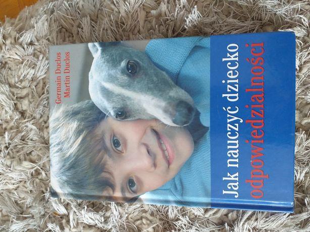 Książka jak nauczyć dziecko odpowiedzialnosci