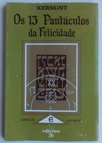 os 13 pantáculos da felicidade / kersaint