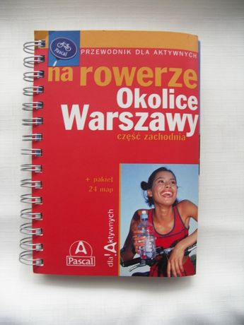 Przewodnik Na Rowerze okolice Warszawy część zachodnia, wyd.Pascal