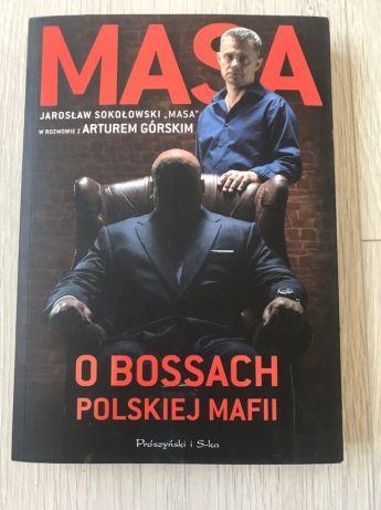 Masa. O bossach polskiej mafii. Jarosław Sokołowski